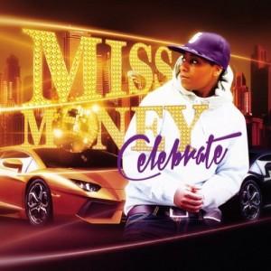 "Wiz Khalifa step aside, Miss Money ready to ""Celebrate"""