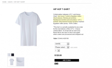 Kanye's white t-shirt sold out despite a price tag of $120.