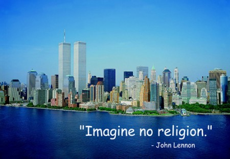 On 9/11 Imagine No Religion