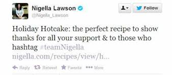 Nigella Tweets Holiday Hotcakes Recipe to Thank Supporters.