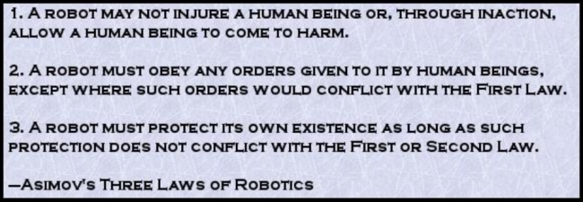 Three Robotic Laws by Isaac Asimov
