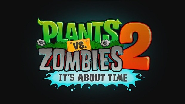 Plants vs. Zombies 2 It's About Time