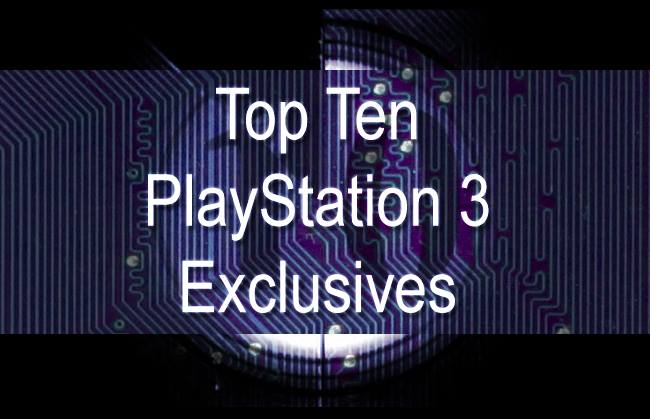 The ten best exclusives for the PlayStation 3