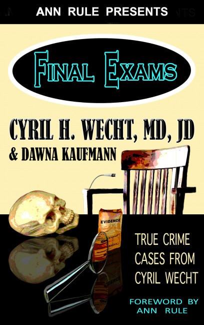 Dr Cyril Wecht and Dawna Kaufmann Exclusive Interview on Book Final Exams