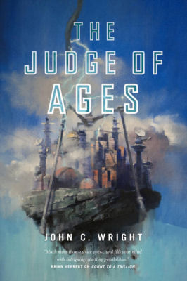 John C. Wright on The Judge of Ages and More (Interview)