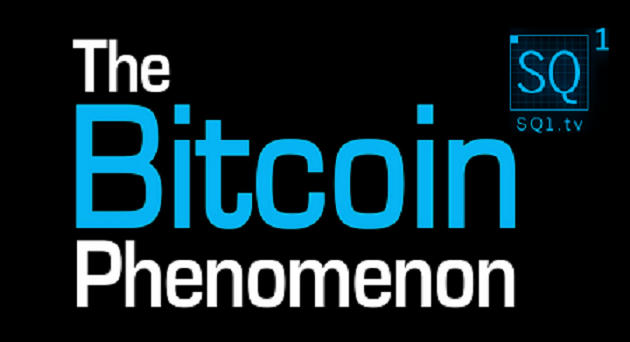 The Bitcoin Phenomenon is now showing on SQ1.tv