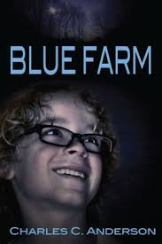 Blue Farm by Charles C. Anderson (Review)