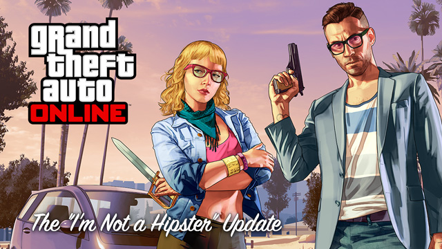 Grand Theft Auto Not a Hipster Update