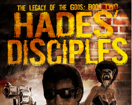 Hades' Disciples By Michael West: The Legacy Continues