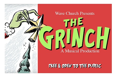 Wave Church Presents 'The Grinch: A Musical Production'