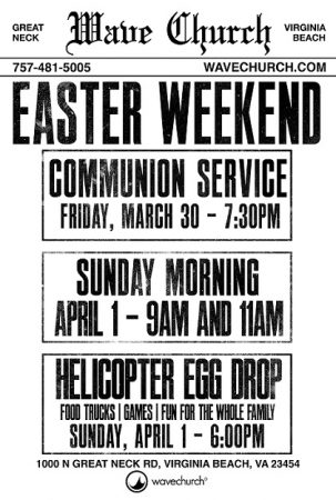 Easter Weekend at Wave Church … Have You Heard the News